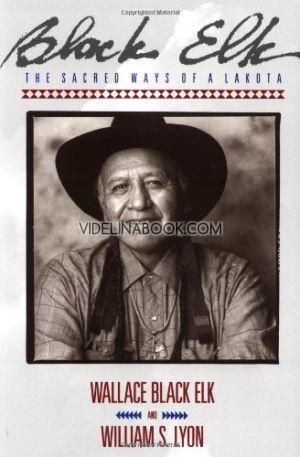 Черният Елен. Уроците на един шаман от племето лакота